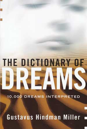Dictionary of Dreams 10,000 Dreams Interpreted
