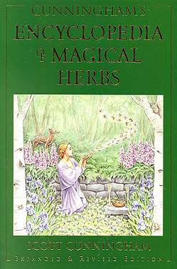 Encyclopedia Of Magical Herbs  by Scott Cunningham