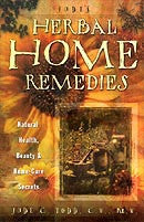 Jude`s Herbal Home Remedies by Jude Todd