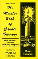 Master Book of Candle Burning  by Henri Gamac