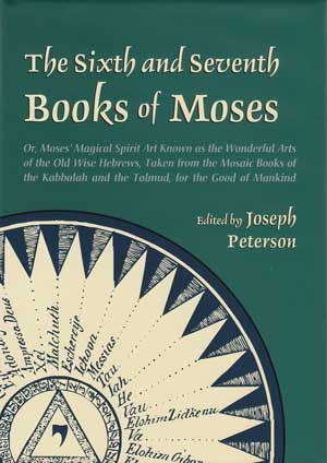 Sixth and Seventh Books of Moses (hc) by Joseph Peterson