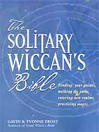 Solitary Wiccan's Bible by Frost/ Frost