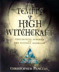 Temple of High Witchcraft  by Christopher Penczak