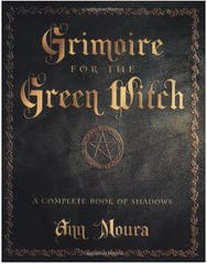 Grimoire for the Green Witch by: Ann Moura