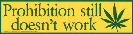 Prohibition Still Doesn`t Work bumper sticker