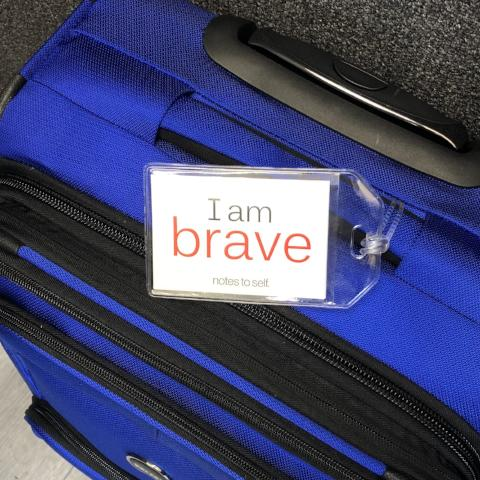 'I am brave'™ + 'I am courageous'™ luggage tag