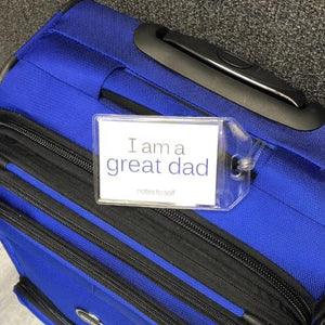'I am a great dad'™/'I am awesome'™ luggage tag