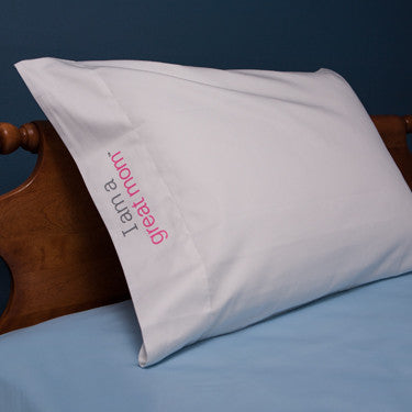 'I am a great mom'™ positive affirmation pillowcase