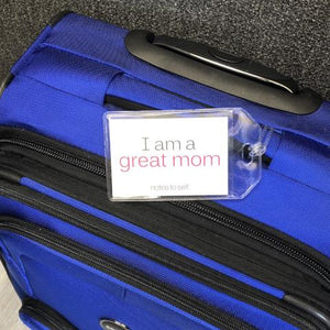 'I am a great mom'™/'I am relaxed'™ luggage tag