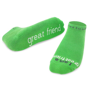 i am a great friend socks in green