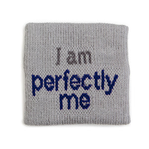 i am perfectly me grey wristband with motivaitonal words