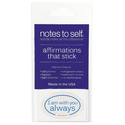 i am with you always puffy sticker affirmations that stick
