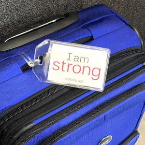 'I am strong'™ + 'I am perfectly me'™ luggage tag