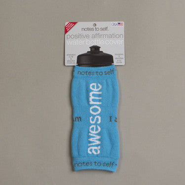 notes to self™ water bottle cover - 'I am awesome'™ - aqua blue