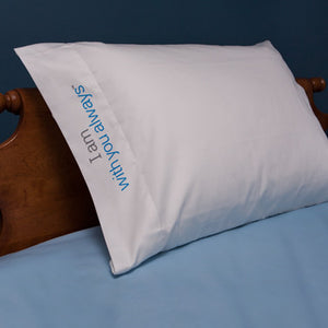 'I am with you always'™ 100% cotton pillowcase