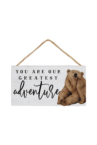 You Are Our Greatest Adventure Wood Sign
