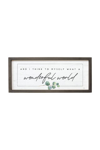 A Wonderful World Wood Framed Sign