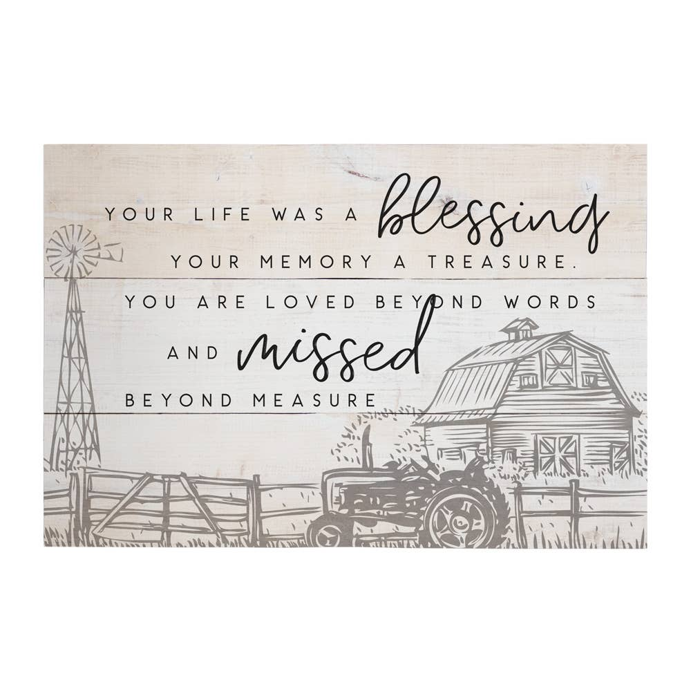 Your Life Was A Blessing Wood Sign