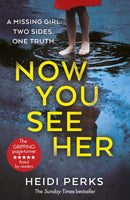 Now You See Her: The compulsive thriller you need to read