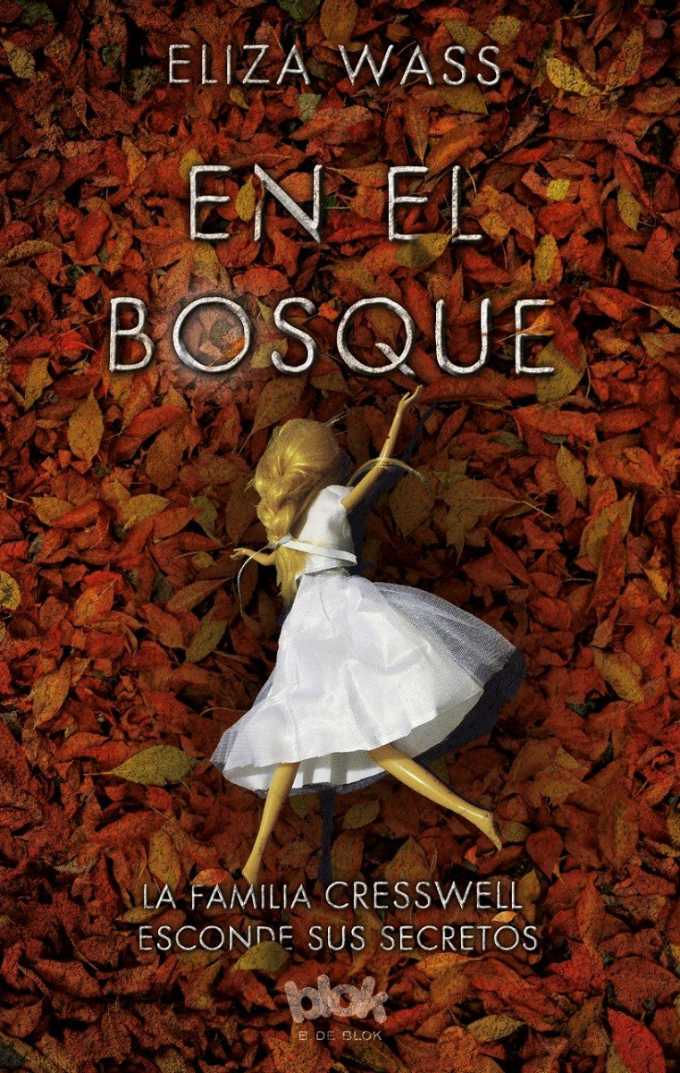 En el bosque / The Creswell Plot (Spanish Edition)
