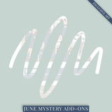 June Mystery Add-Ons