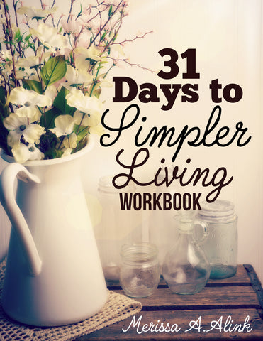 31 Days to Simpler Living eWorkbook (Download)