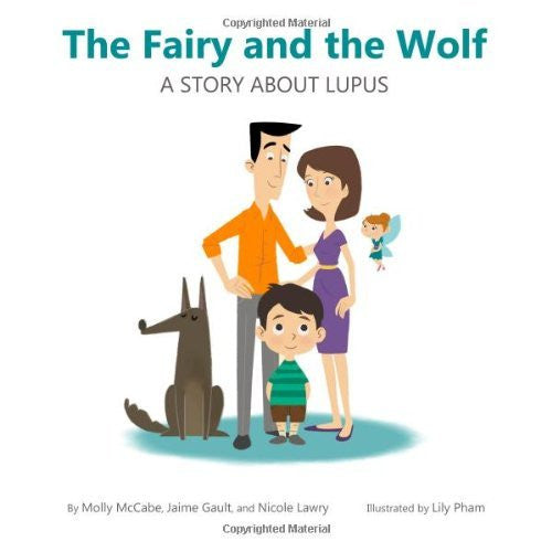 The Fairy and the Wolf: A Story about Lupus