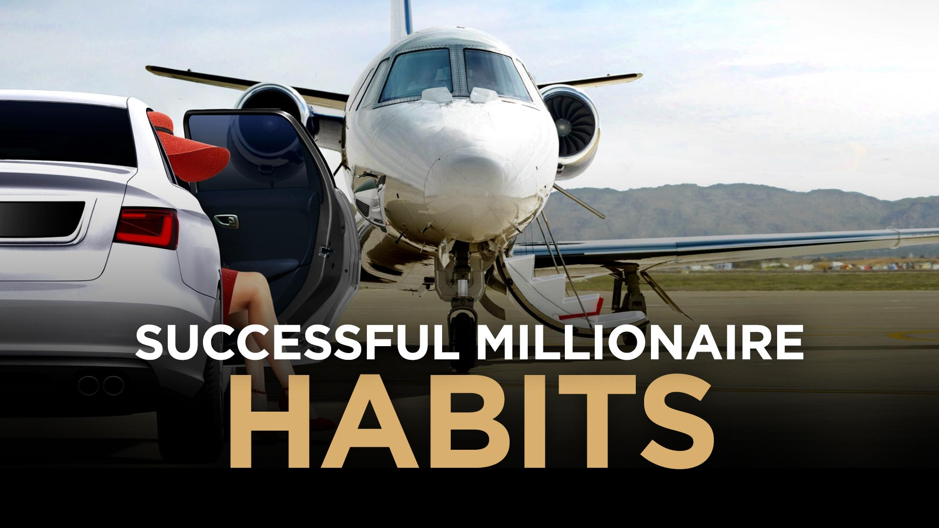 5 Overlooked Millionaire Habits That Will Make You Succeed Faster