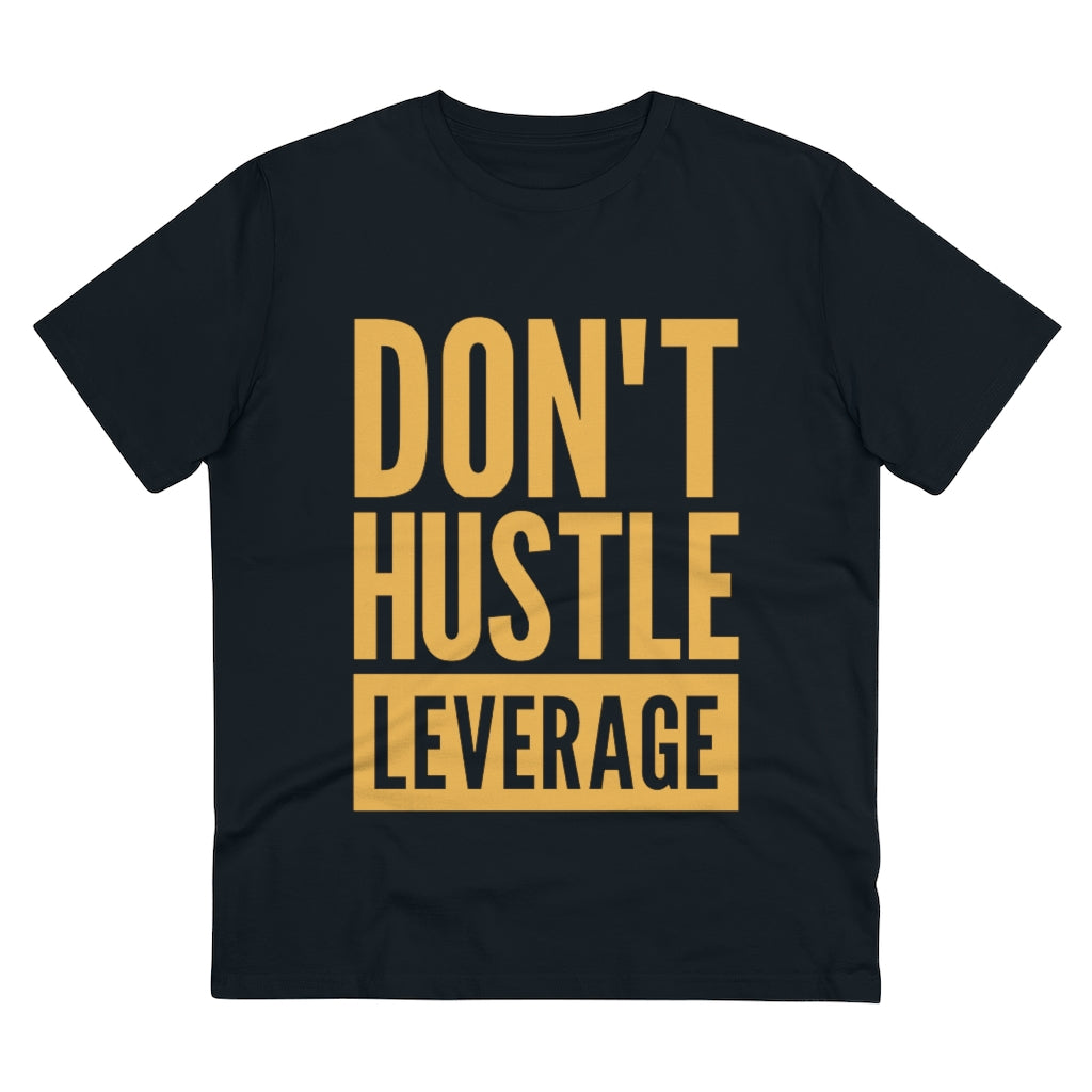 Don't Hustle, Leverage Black T-Shirt