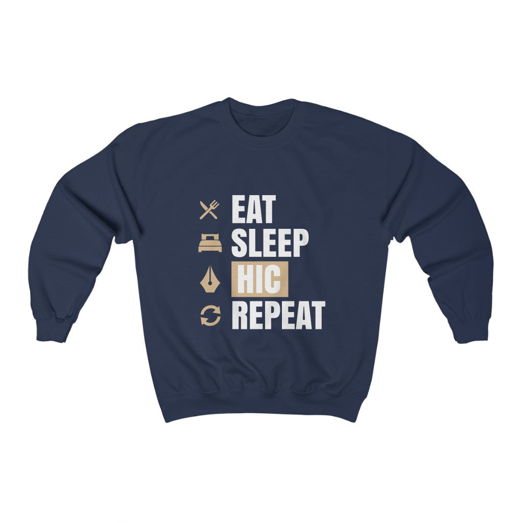 Eat Sleep HIC Repeat Navy Sweatshirt