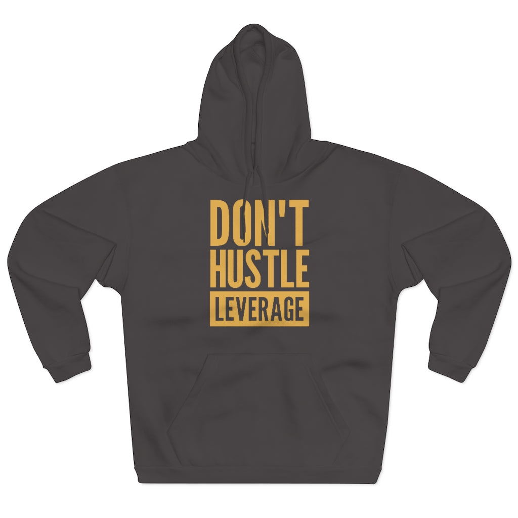 Don't Hustle, Leverage Unisex Dark Grey Hoodie