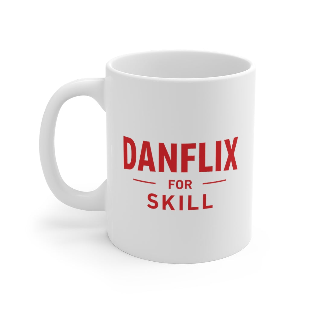 """Danflix For Skill"" White Mug"