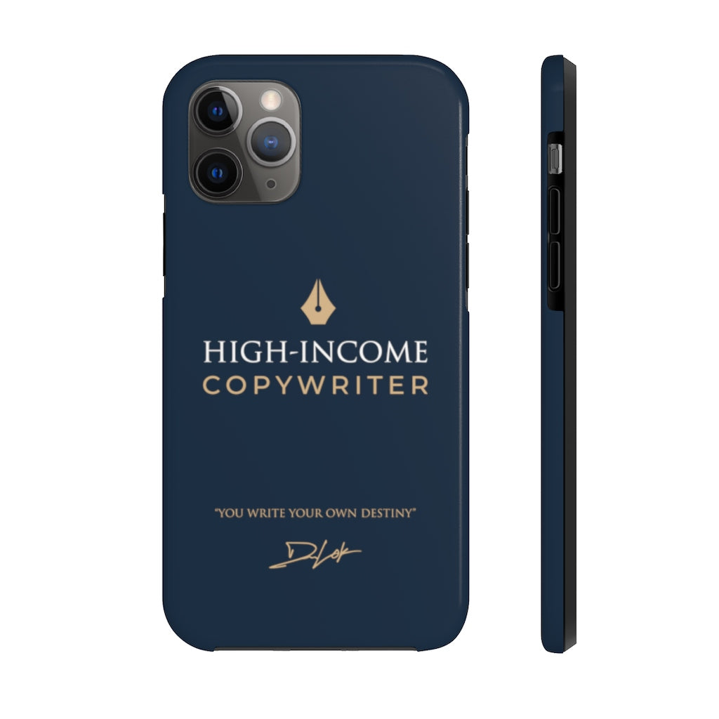 High-Income Copywriter Case Mate Tough Phone Cases