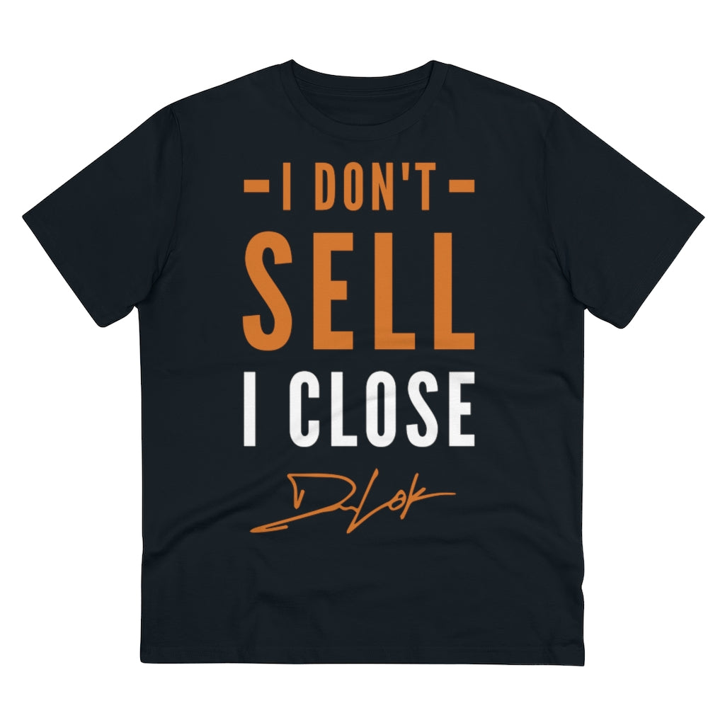 """I Don't Sell, I Close"" Short-Sleeve Unisex Black T-Shirt"