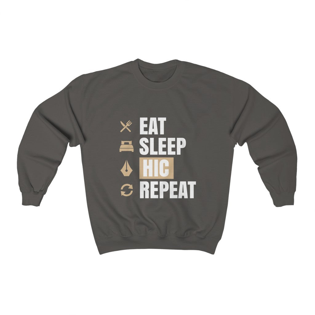 Eat Sleep HIC Repeat Grey Sweatshirt