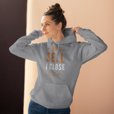 I Don't Sell I Close Unisex Grey Hoodie