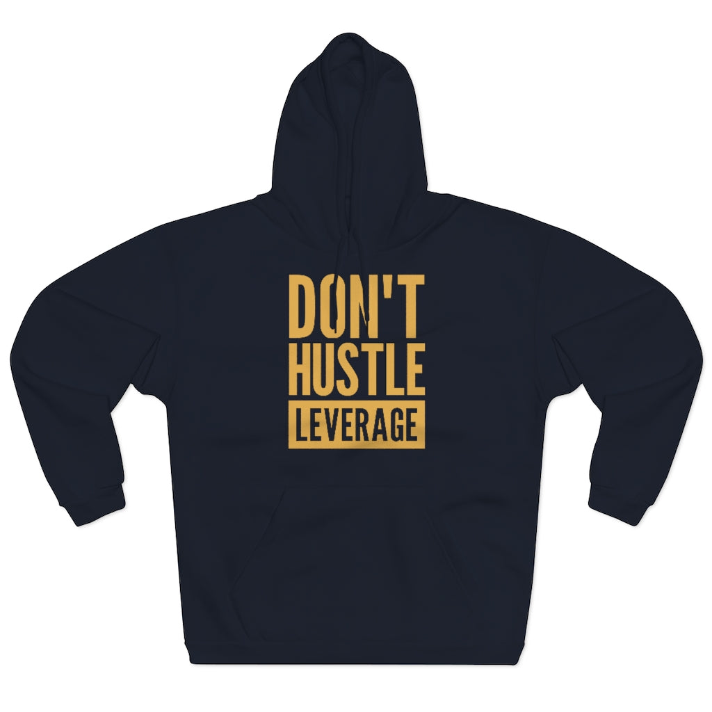 Don't Hustle, Leverage Unisex Navy Hoodie