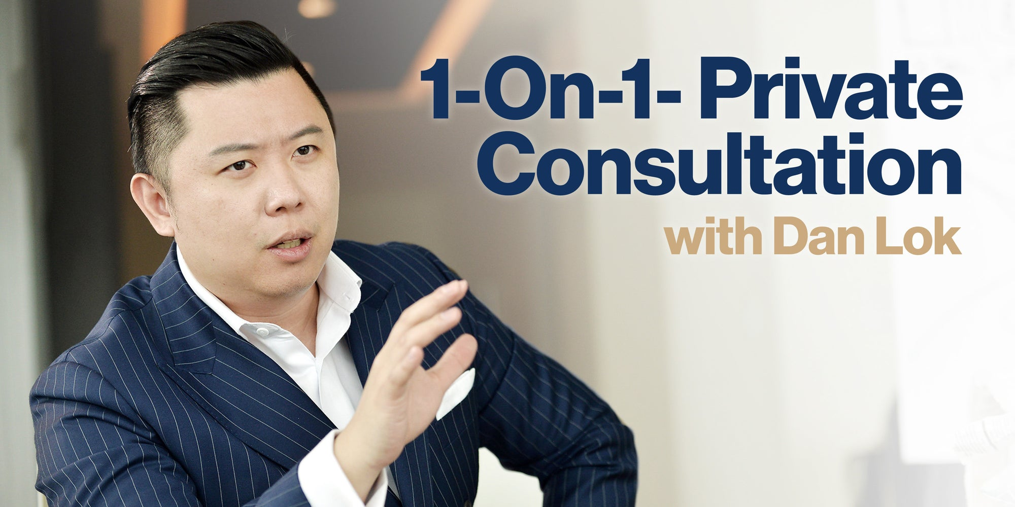 1-On-1- Private Consultation With Dan Lok