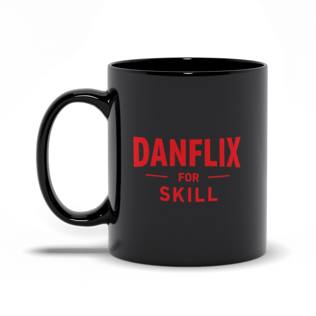 """Danflix For Skill"" Black Mug"