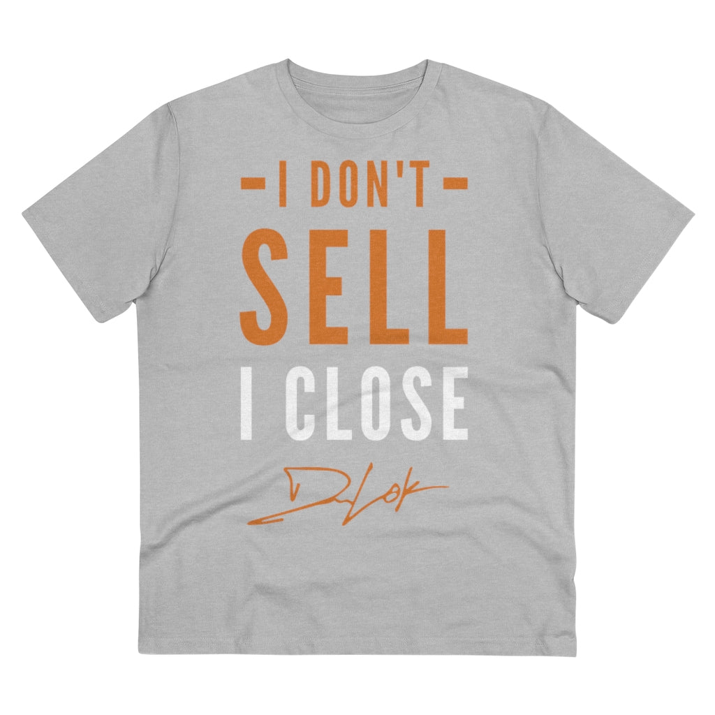 """I Don't Sell, I Close"" Short-Sleeve Unisex Grey T-Shirt"