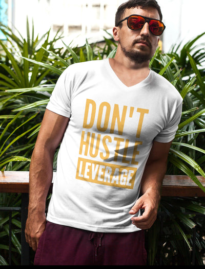 Unisex Don't Hustle, Leverage V-Neck Tee
