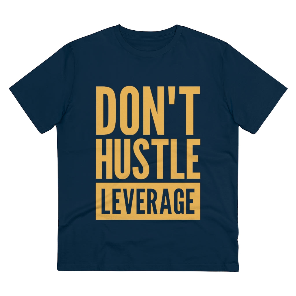 Don't Hustle, Leverage Navy T-Shirt
