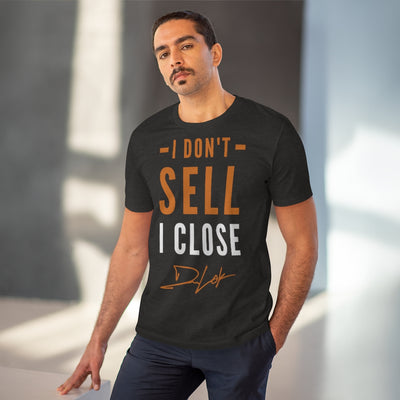 """I Don't Sell, I Close"" Short-Sleeve Unisex Dark Grey T-Shirt"