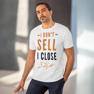 """I Don't Sell, I Close"" Short-Sleeve Unisex T-Shirt"