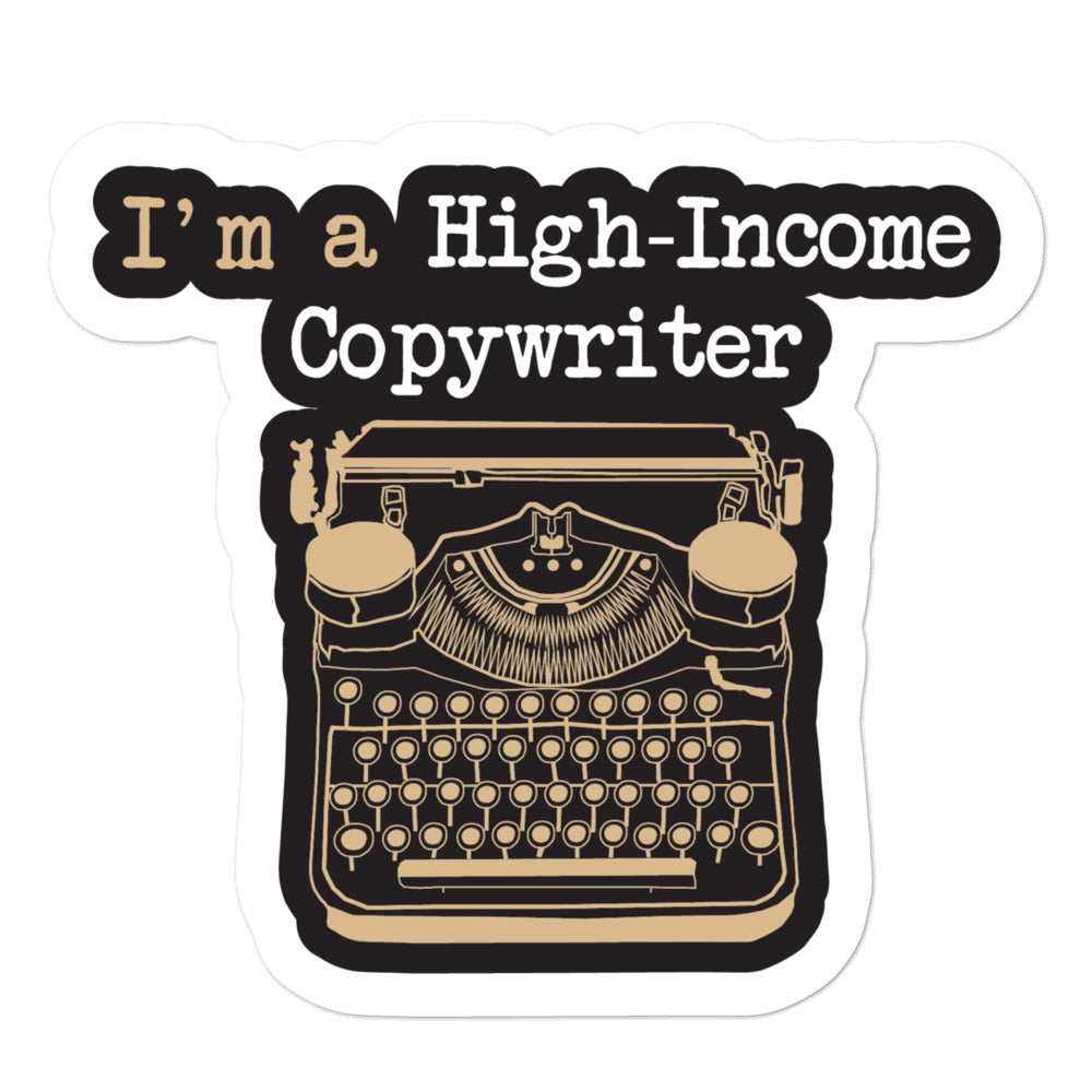 High Income Copywriter Sticker - Style 2