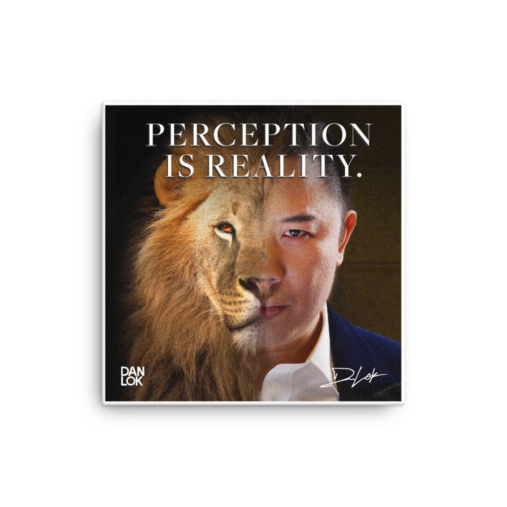Perception Is Reality Canvas