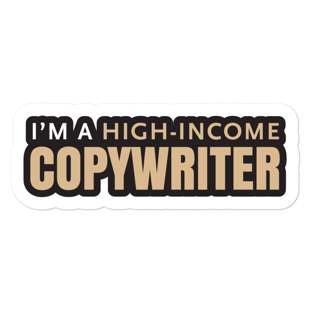 High Income Copywriter Sticker - Style 3