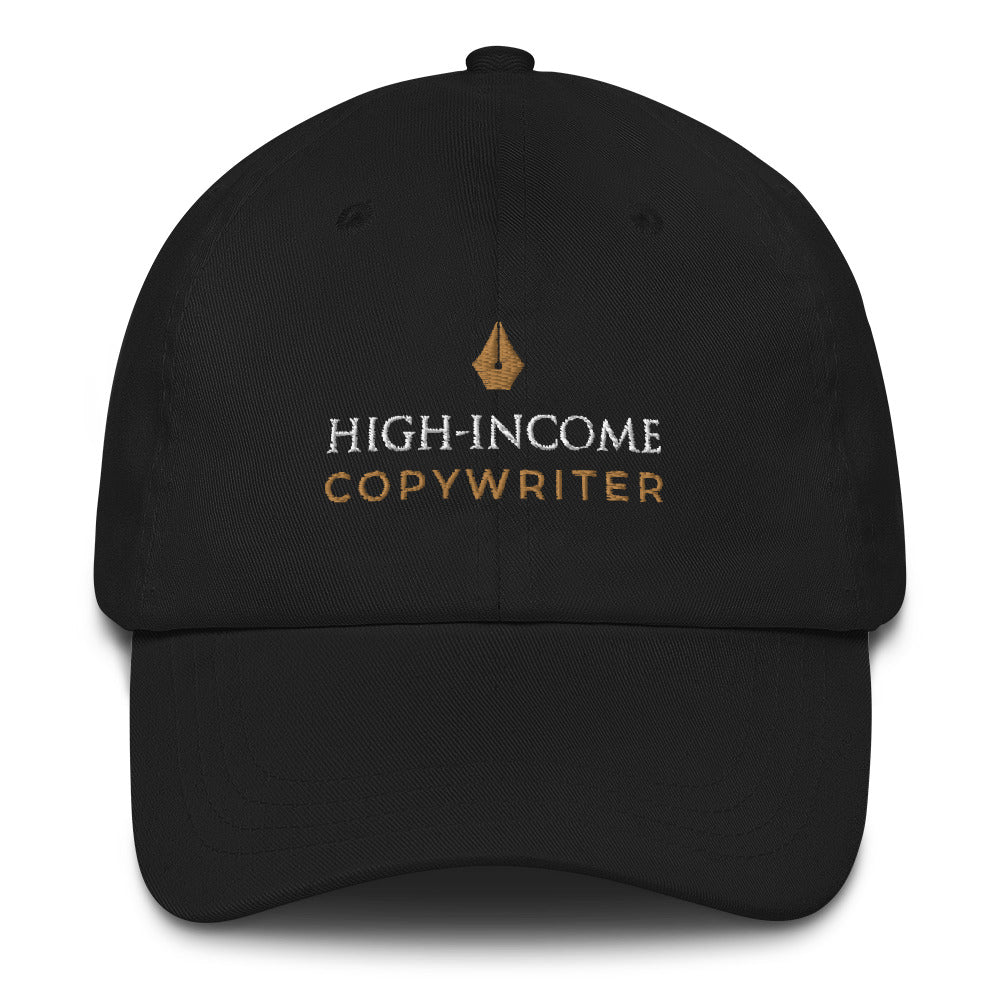 High Income Copywriter Baseball Hat
