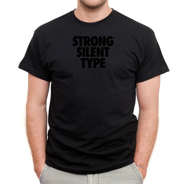 Strong Silent Type on Black