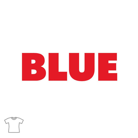 Blue (True) T Shirt for Women